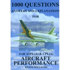 Williams Publishing 1000 Aircraft Performance Q&A for JAR ATPL & CPL
