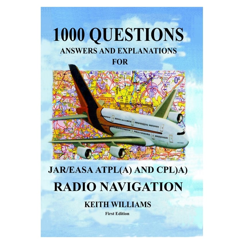1000 Radio Navigation Q&A for JAR/EASA ATPL-CPL (A)