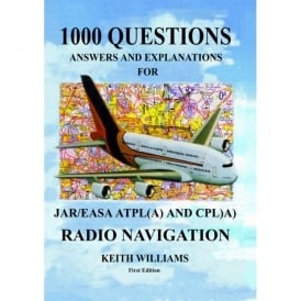 Williams Publishing 1000 Radio Navigation Q&A for JAR/EASA ATPL-CPL (A)