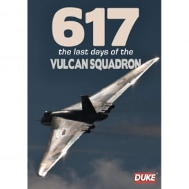 617: The Last Days Of The Vulcan Squadron DVD