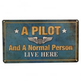 A Pilot Lives Here Aviation Sign