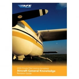 AFE EASA PPL Aircraft General Revision Guide