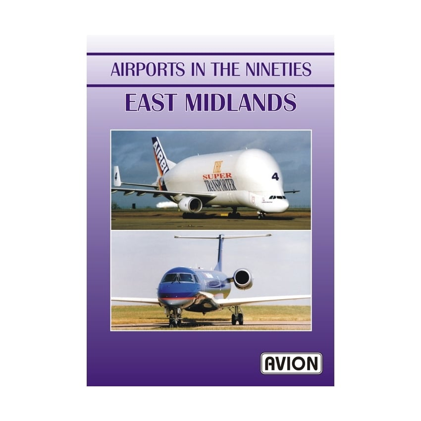Airports in the Nineties - East Midlands DVD