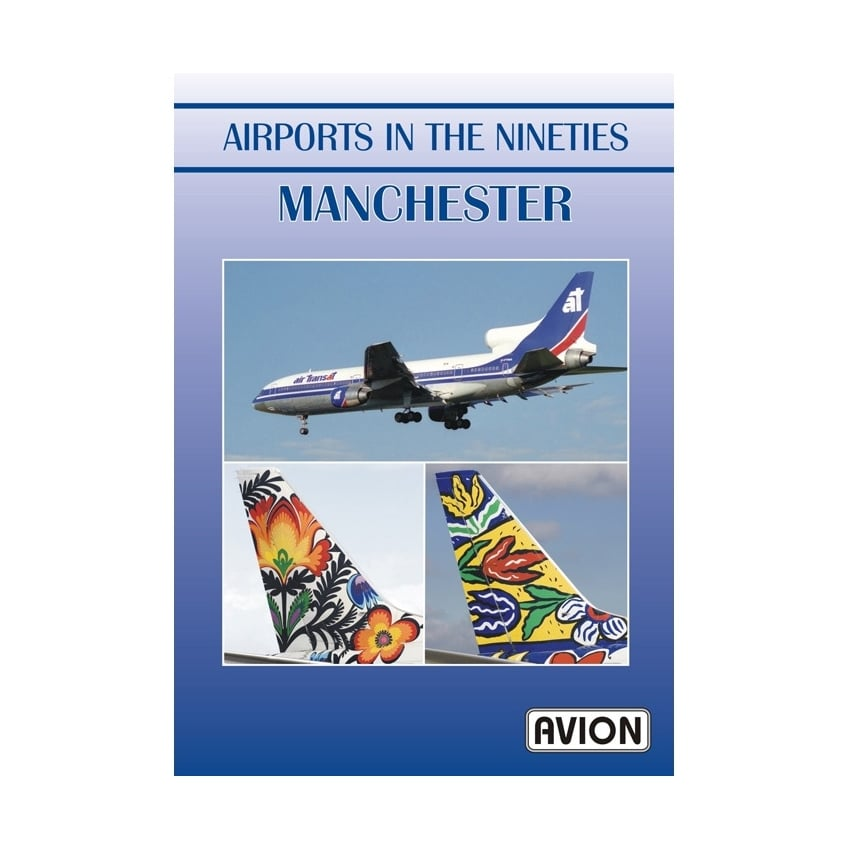 Airports in the Nineties - Manchester DVD