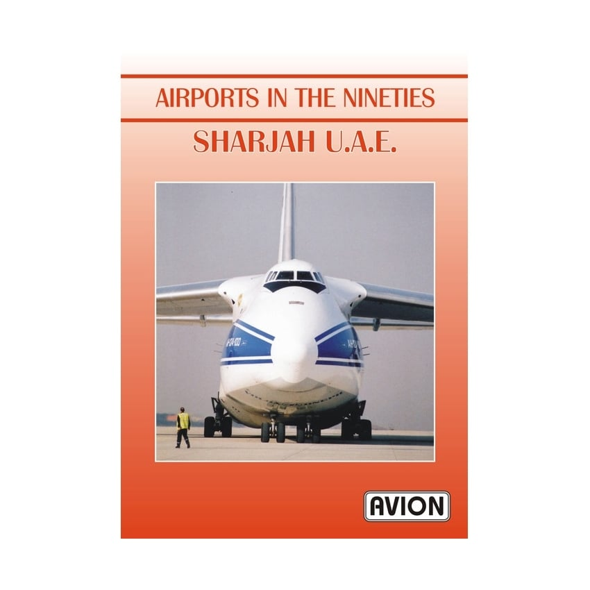 Airports in the Nineties - Sharjah UAE DVD
