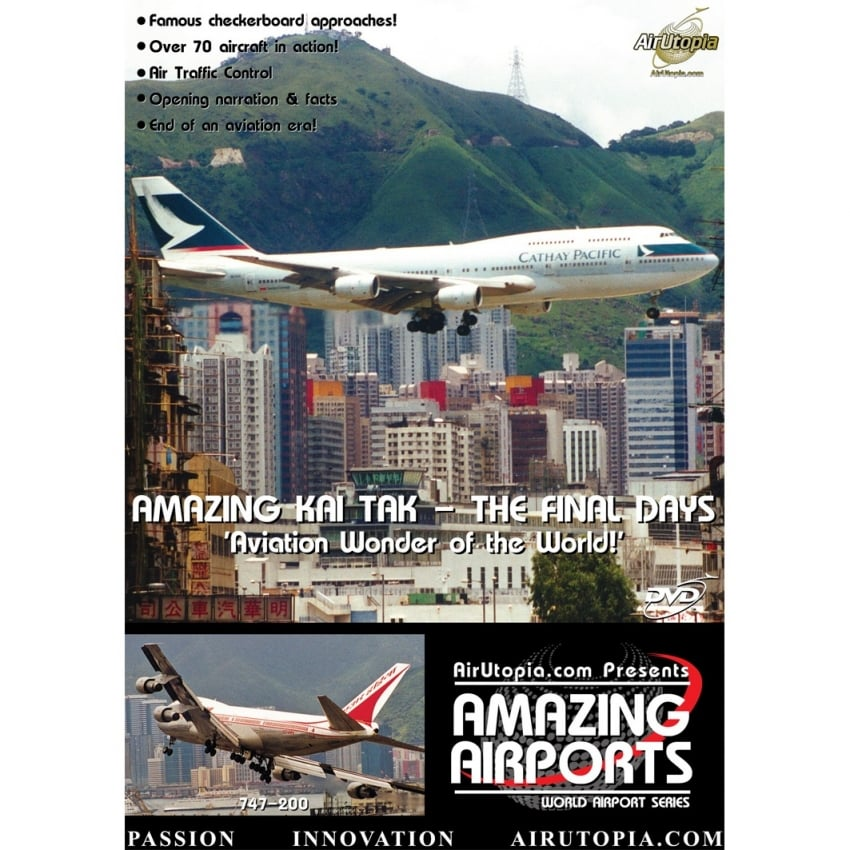 Amazing Kai-Tak - Final Days Airport DVD