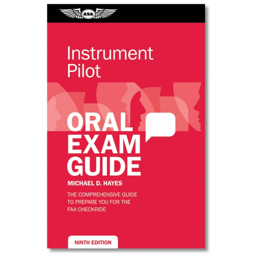 ASA Instrument Rating Oral Exam Guide