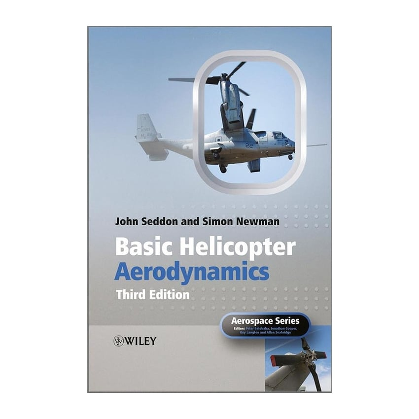 Basic Helicopter Aerodynamics