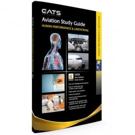 CATS Aviation Training CATS ATPL Human Performance Study Guide