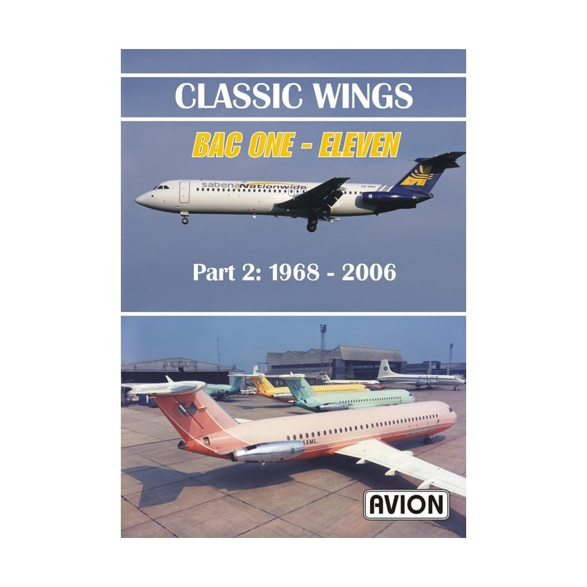 Classic Wings - BAC ONE - Eleven Part 2 DVD