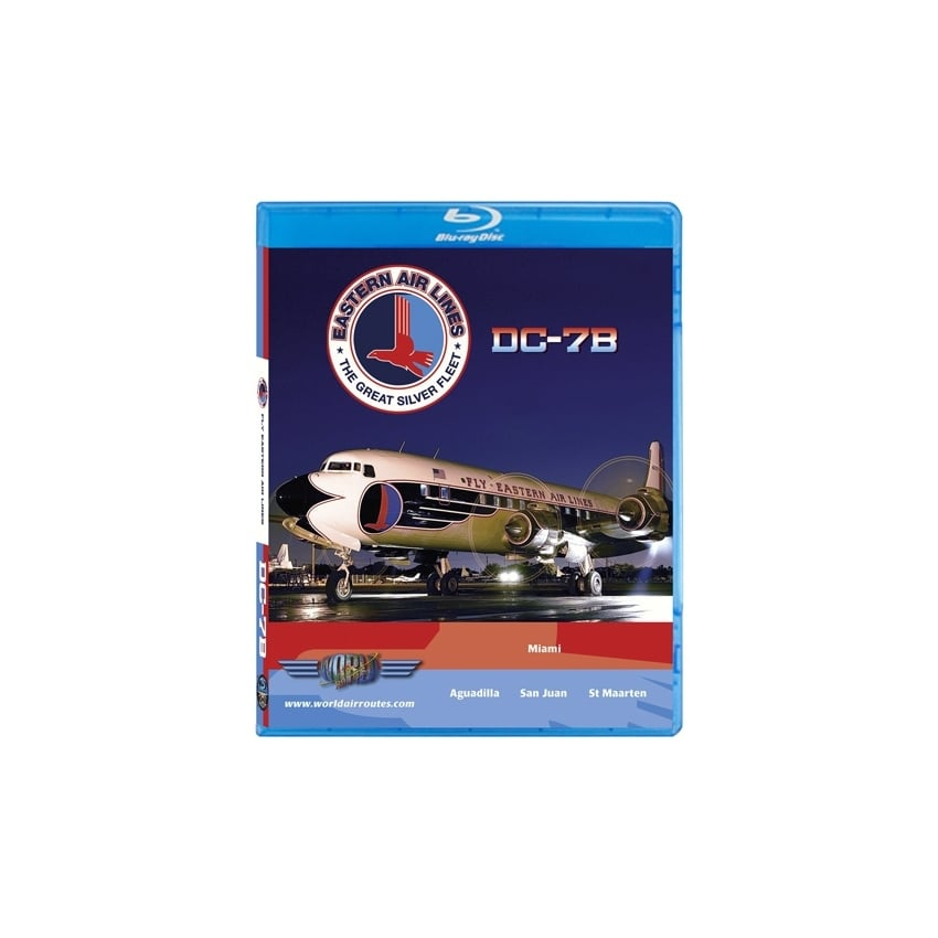 Eastern Airlines DC-7 Blu-Ray