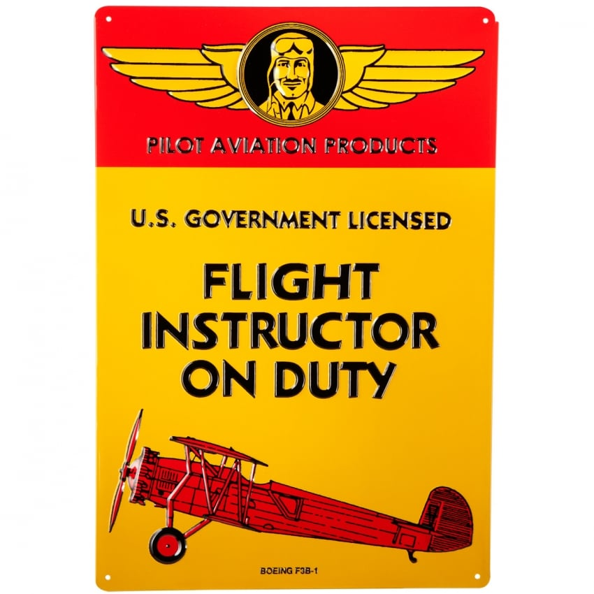 Flight Instructor on Duty Embossed Tin Aviation Sign