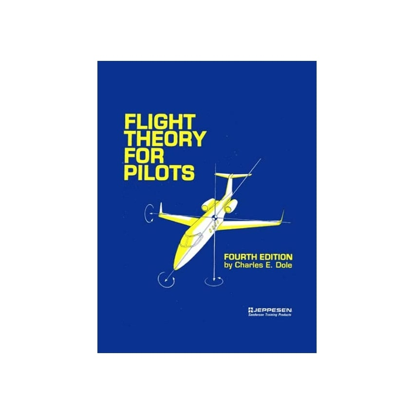 Flight Theory For Pilots