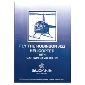 Sloane Helicopters Fly The Robinson R22 Helicopter DVD