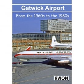 Gatwick Airport from the 1960s to the 1980s DVD