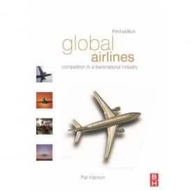 CRC Press - (Taylor & Francis Group) Global Airlines, 3rd Edition