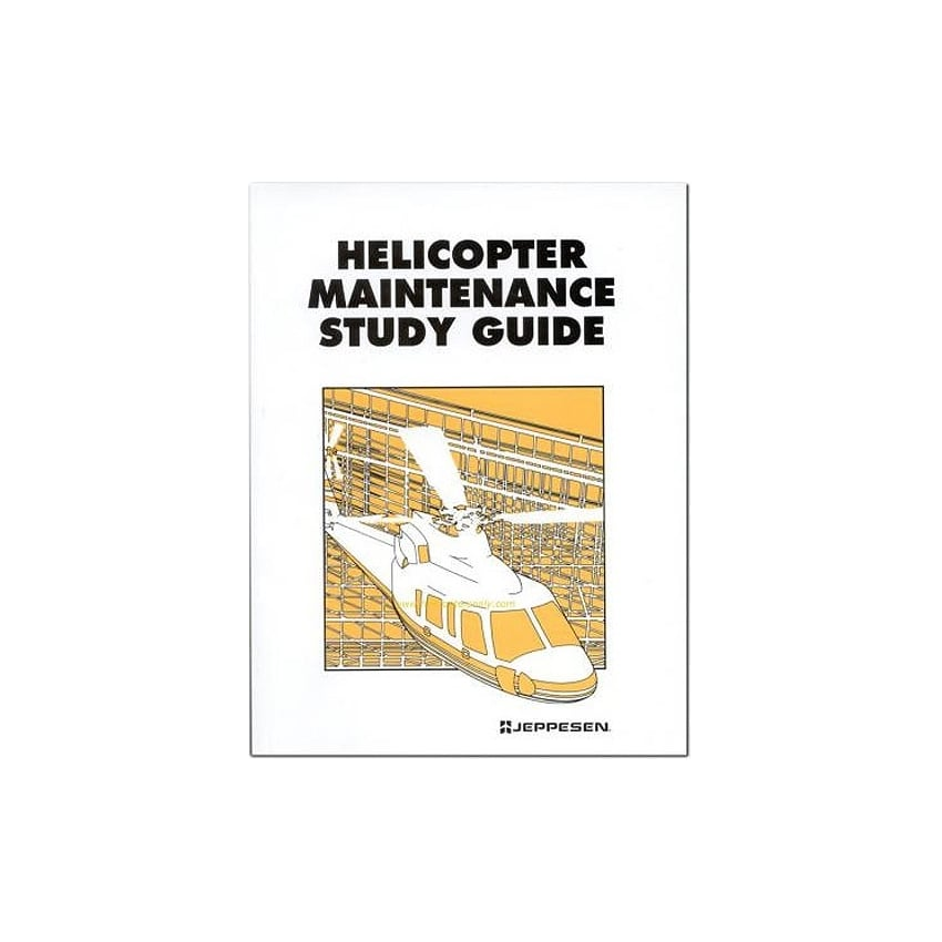Helicopter Maintenance Study Guide By Jeppesen