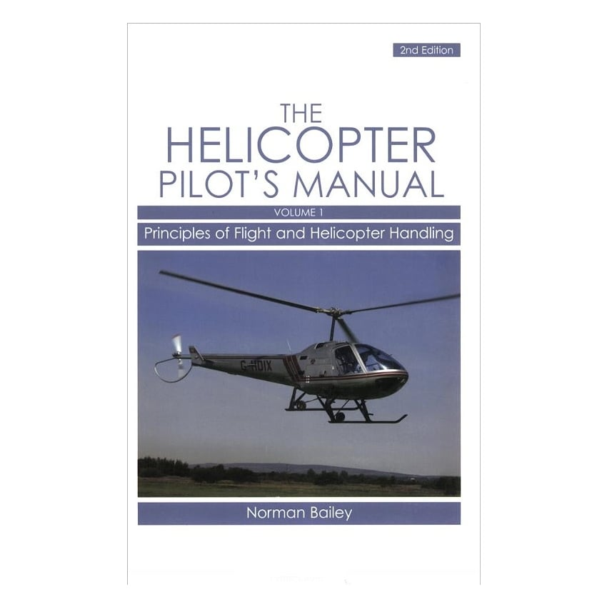 Helicopter Pilot's Manual Volume 1