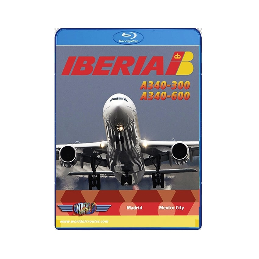 Iberia Airbus A340-600 Blu-Ray - Madrid to Mexico