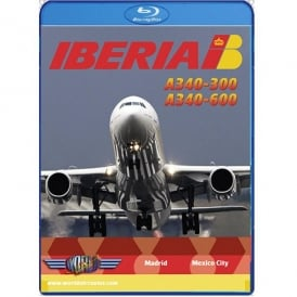 Just Planes Iberia Airbus A340-600 Blu-Ray - Madrid to Mexico