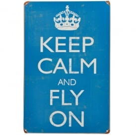 Keep Calm and Fly On Tin Sign