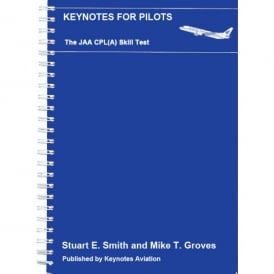 Keynotes Aviation Keynotes for pilots: JAA CPL(A) Test