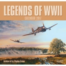 Legends of WWII Calendar 2017 - Artist Stephen Brown