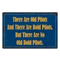 Old Bold Pilots Metal Retro Aviation Sign