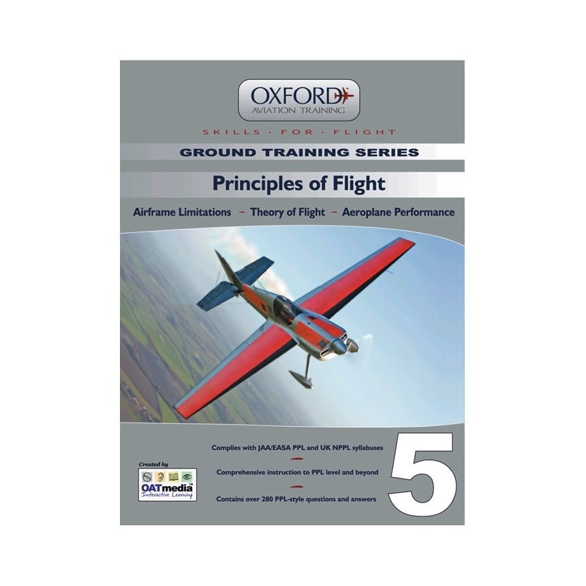 Oxford Aviation PPL Manual 5 - Principles of Flight