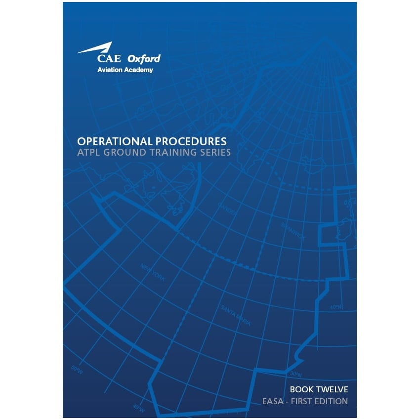 Oxford EASA ATPL Manual - Operational Procedures