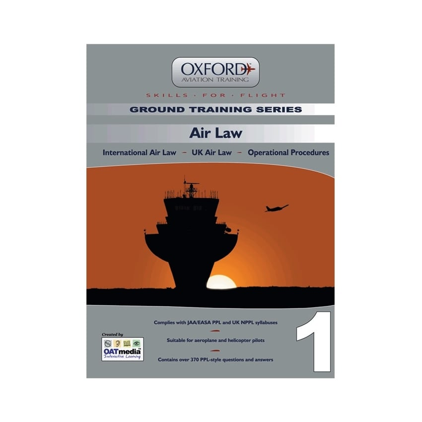 Oxford PPL Manual 1 - Air Law