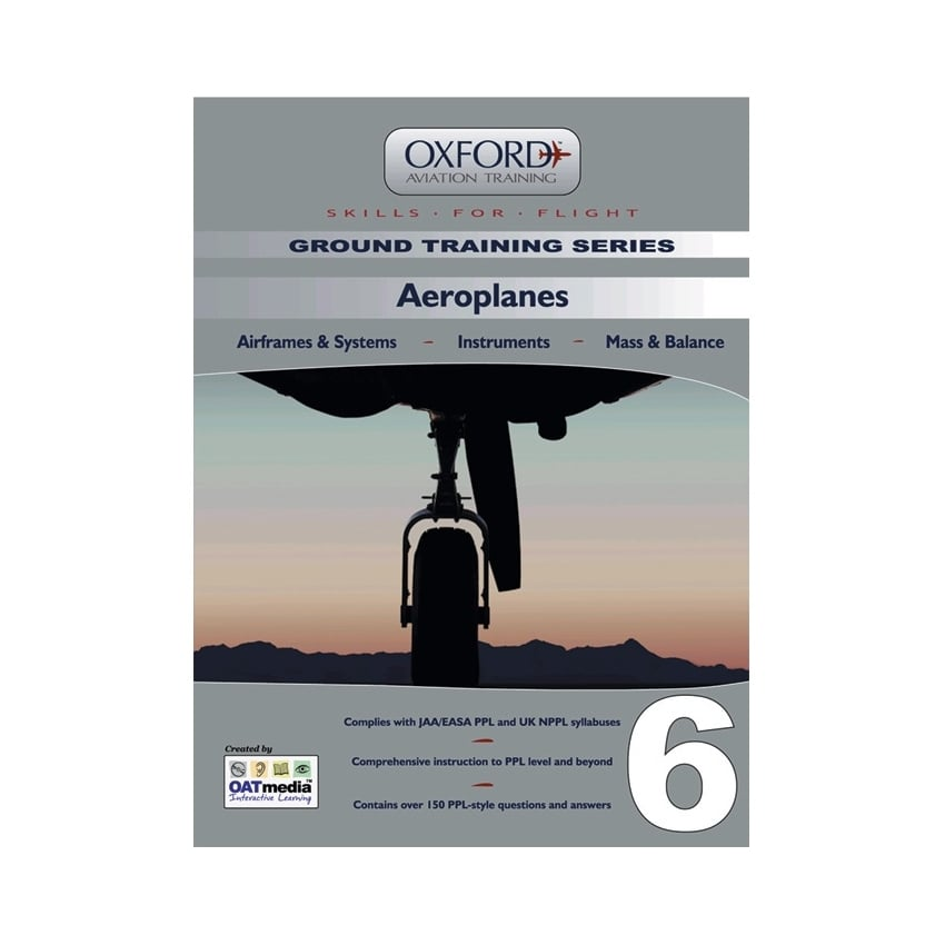 Oxford PPL Manual 6 - Aeroplanes