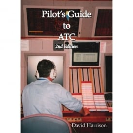 Trafford Publishing Pilot's Guide To ATC