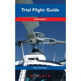 Pooleys Helicopter Trial Flight Guide