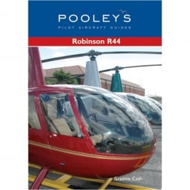 Pooleys Robinson R44 Aircraft Guide