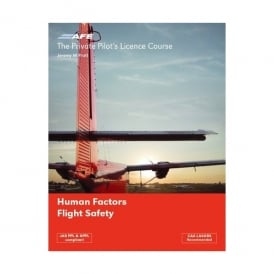 Private Pilot Licence 5 - Human Factors