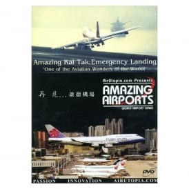 Amazing Kai-Tak - Emergency Landing Airport DVD