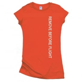 Gifts For Aviators Remove Before Flight Long Bodied Ladies T-Shirt