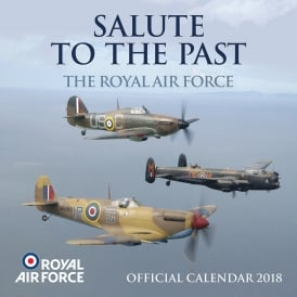 Salute To The Past RAF Calendar 2018