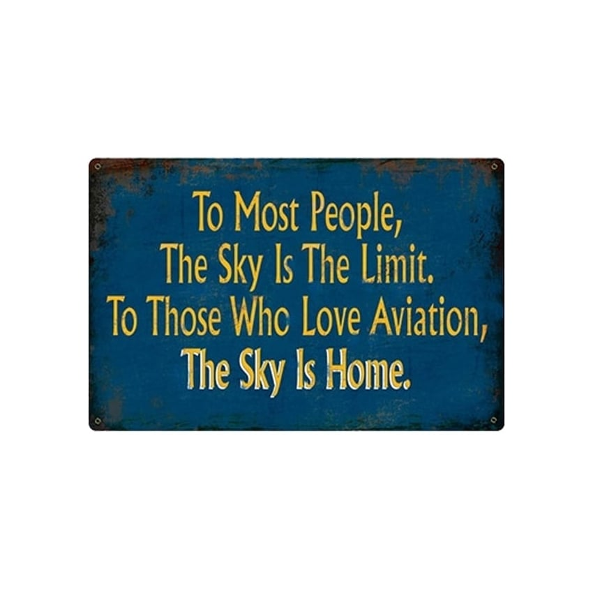 Sky Is Home Retro Aviation Sign