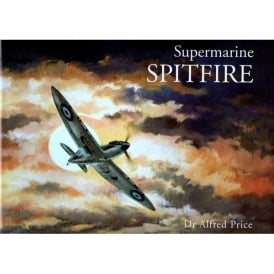 Crecy Publishing Supermarine Spitfire - Alfred Price