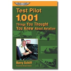 Test Pilot: 1,001 Things You Thought You Knew About Aviation