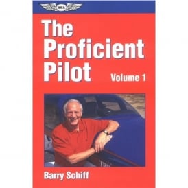 The Proficient Pilot: Volume 1