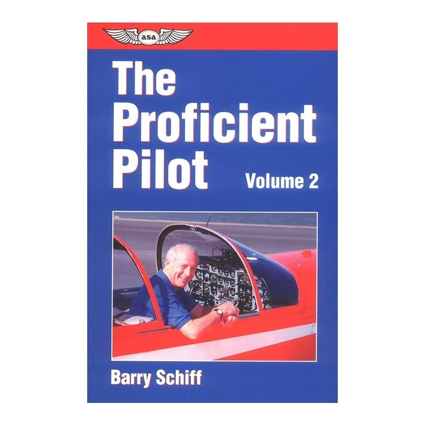 The Proficient Pilot: Volume 2