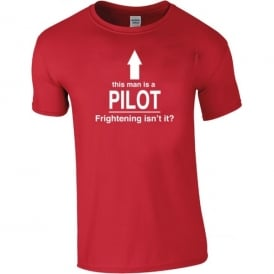 Chocks Away This Man Is A Pilot T-Shirt