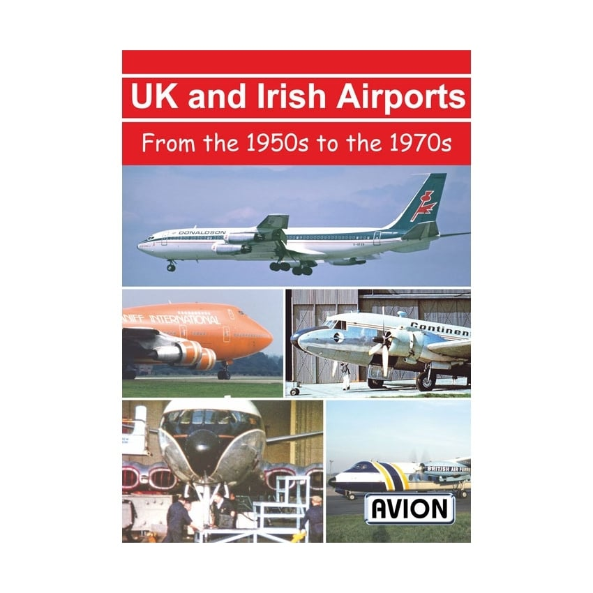 UK and Irish Airports in the 1950's To The 1970's DVD