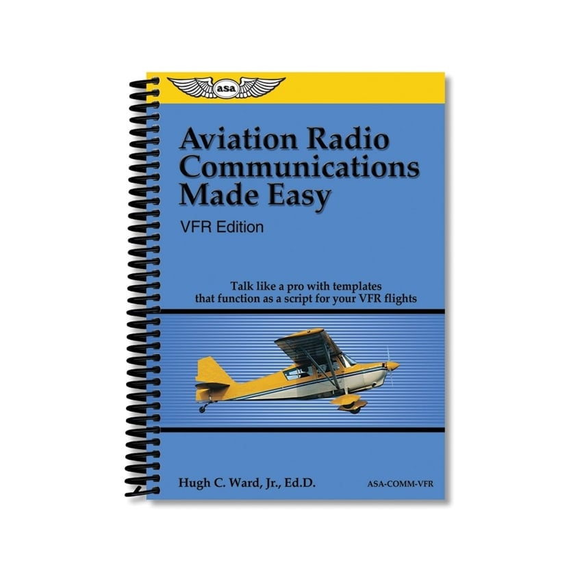 VFR Radio Communications Made Easy